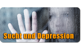 Sucht und Depression